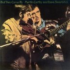 Martin Carthy And Dave Swarbrick - But Two Came By