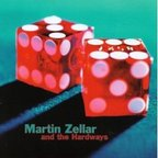 Martin Zellar And The Hardways - s/t