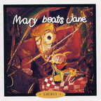 Mary Beats Jane - Locust