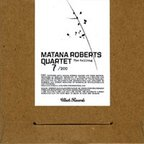 Matana Roberts Quartet - The Calling