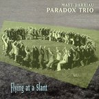 Matt Darriau · Paradox Trio - Flying At A Slant