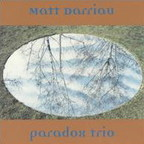 Matt Darriau · Paradox Trio - s/t