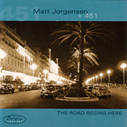 Matt Jorgensen + 451 - The Road Begins Here