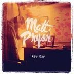 Matt Pryor - May Day