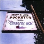 Matt Sharp - Puckett's Versus The Country Boy