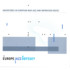 Matthew Bourne - Adventures In European New Jazz And Improvised Music