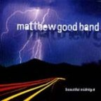 Matthew Good Band - Beautiful Midnight