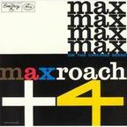 Max Roach Plus Four - On The Chicago Scene