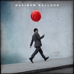 Maximum Balloon - s/t