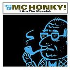 MC Honky - I Am The Messiah