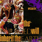 McCarthy - The Enraged Will Inherit The Earth