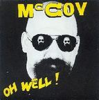 McCoy - Oh Well!