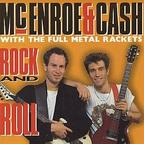 McEnroe & Cash With The Full Metal Rackets - Rock And Roll