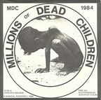MDC - Millions Of Dead Children