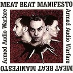 Meat Beat Manifesto - Armed Audio Warfare