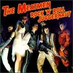 Meatmen - Rock 'N' Roll Juggernaut