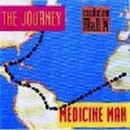 Medicine Man (UK) - The Journey