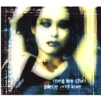 Meg Lee Chin - Piece And Love