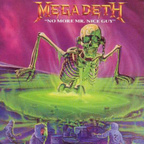 Megadeth - No More Mr. Nice Guy