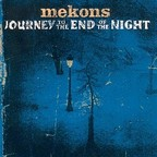 Mekons - Journey To The End Of The Night