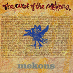Mekons - The Curse Of The Mekons.
