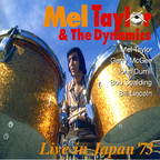 Mel Taylor & The Dynamics - Live In Japan '73