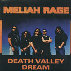 Meliah Rage - Death Valley Dream