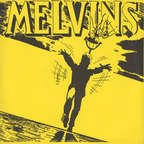 Melvins - With Yo' Heart, Not Yo' Hands