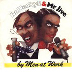 Men At Work - Dr. Heckyll & Mr. Jive