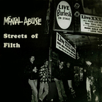 Mental Abuse - Streets Of Filth