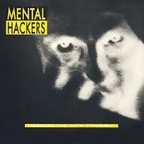 Mental Hackers - Leaving The 20th Century
