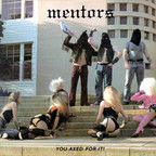Mentors - You Axed For It!