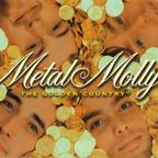 Metal Molly - The Golden Country