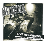 Metallica - Live In London · Antipodean Tour Edition