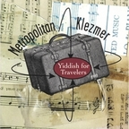 Metropolitan Klezmer - Yiddish For Travelers