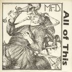 MFD - All Of This