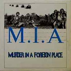 MIA - Murder In A Foreign Place