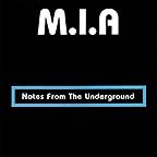 MIA - Notes From The Underground