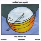 Michael Bisio Quartet - Circle This