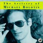 Michael Bolotin - The Artistry Of