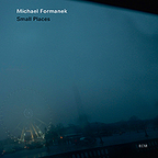 Michael Formanek - Small Places