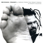 Michael Franti - Songs From The Front Porch · An Acoustic Collection