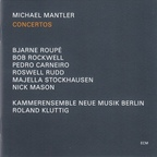 Michael Mantler - Concertos