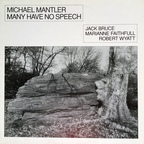 Michael Mantler - Many Have No Speech