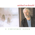 Michael McDonald - In The Spirit · The Christmas Album