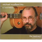 Michael Musillami Trio - The Treatment