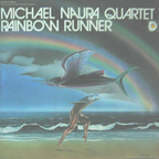 Michael Naura Quartet - Rainbow Runner