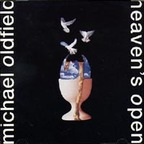 Michael Oldfield - Heaven's Open