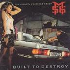 Michael Schenker Group - Built To Destroy (UK)
