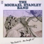 Michael Stanley Band - You Break It... You Bought It!